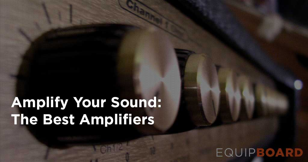 Legendary Guitar Amplifiers to Rock Your World