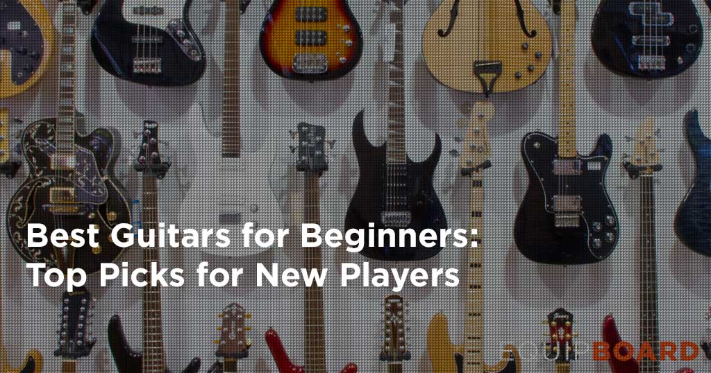 5 Best Beginner Guitars: Guide to Guitars for New Players