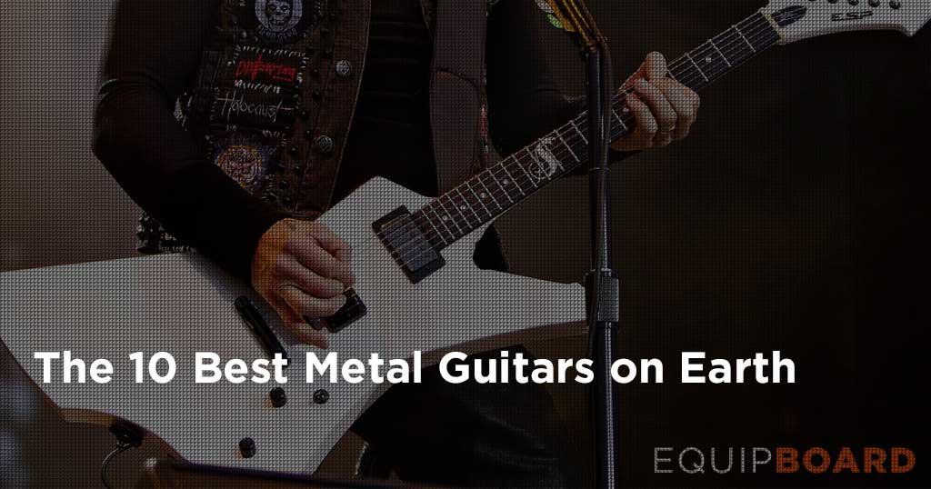 10 Best Guitars for Metal: Gear Guide