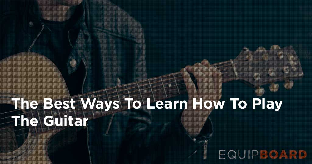 Best Way to Learn Guitar: A Guide for Your Guitar Goals