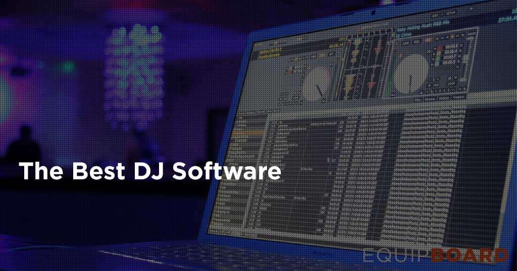 Top 5 DJ Software - Updated October 2016