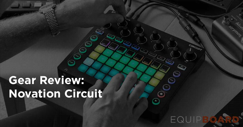 Novation Circuit Review