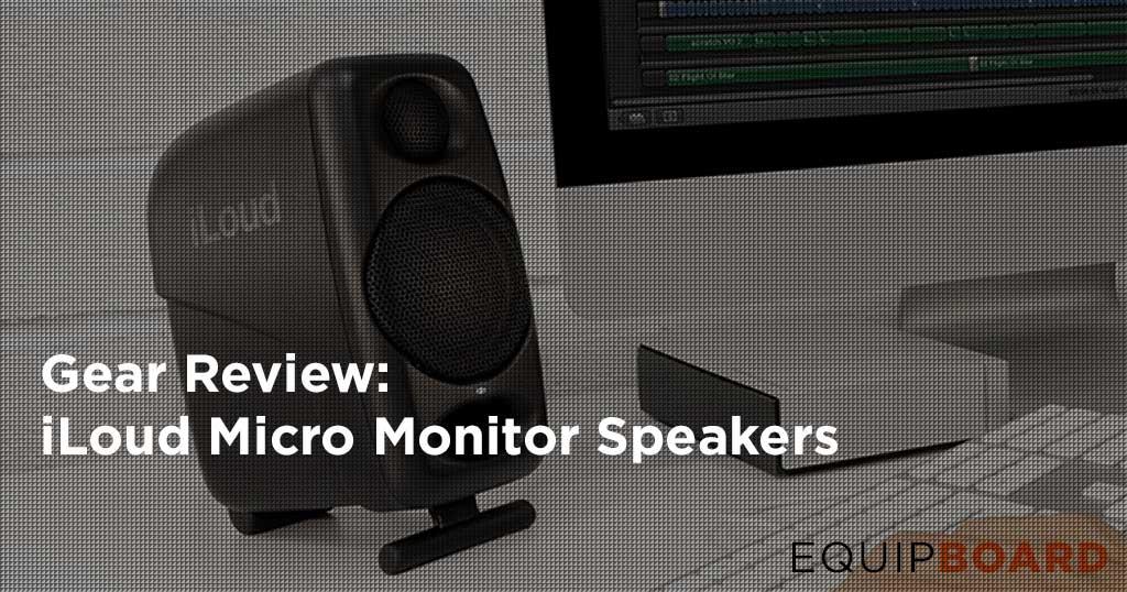 iLoud Micro Monitor Speakers Review