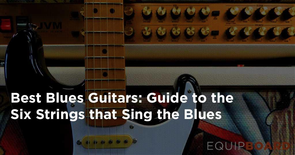 Best Blues Guitars