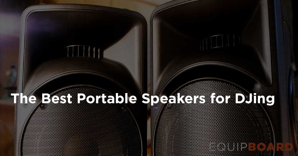 5 Best Dj Speakers Powered Pa Speakers For Pro Dj Setups 2019