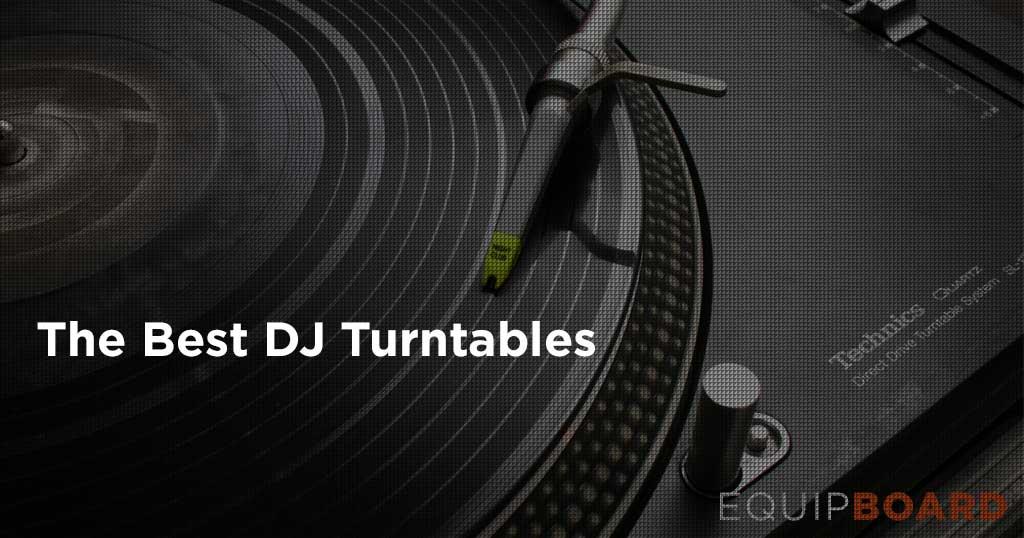5 Best DJ Turntables