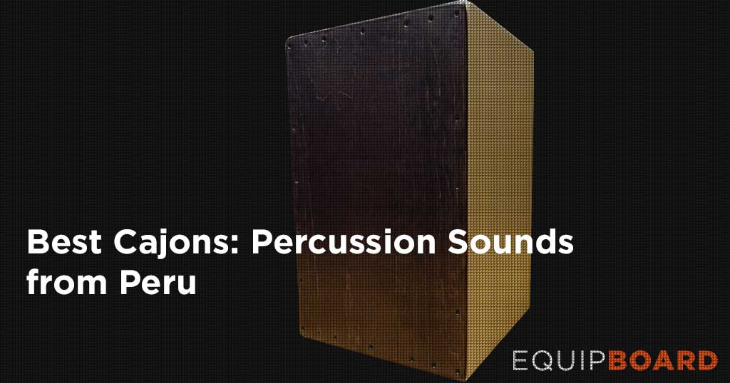 5 Best Cajons: Peruvian Percussion Guide