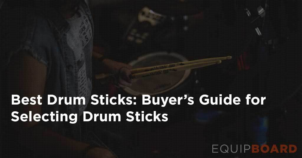 5 best drum sticks how to pick the perfect stick 2019. Black Bedroom Furniture Sets. Home Design Ideas