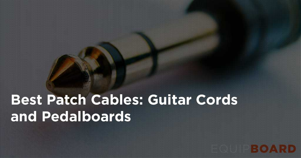 5 Best Patch Cables: Guide to Guitar Patch Cables