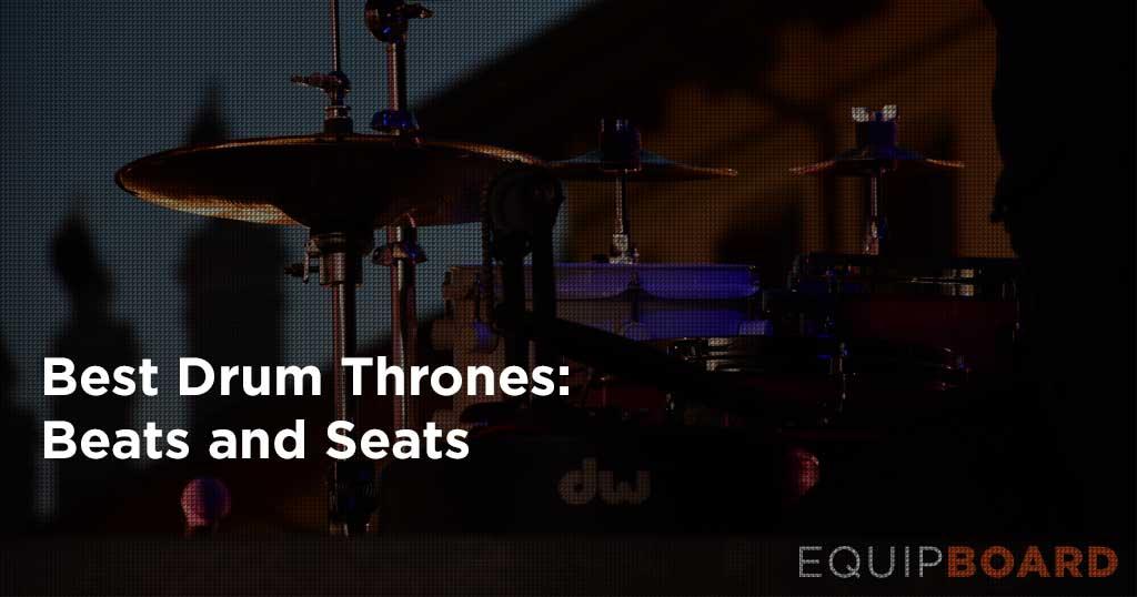 Best Drum Throne