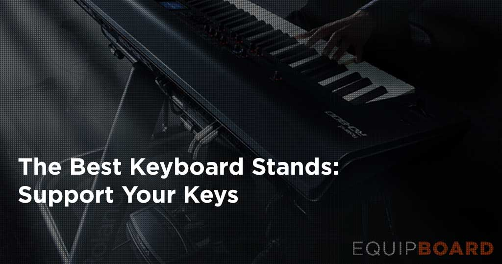5 Best Keyboard Stands: Support Your Keys