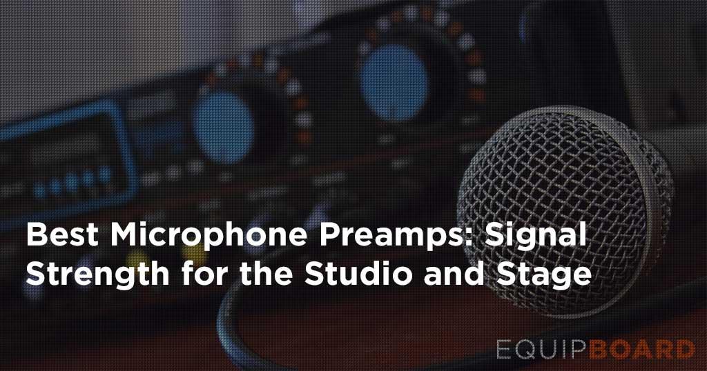 best mic preamp