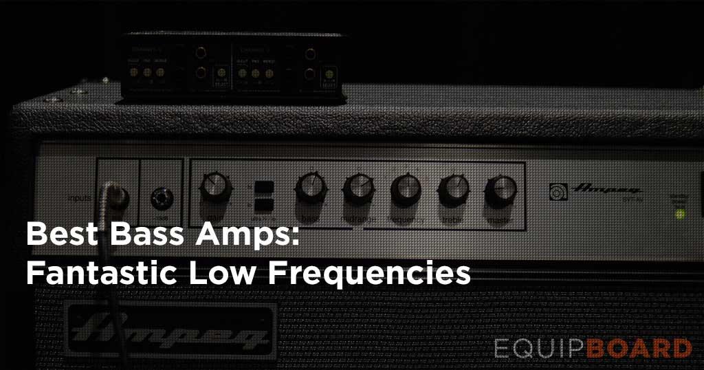 5 Best Bass Amplifiers
