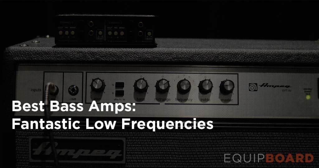 Best Bass Amp