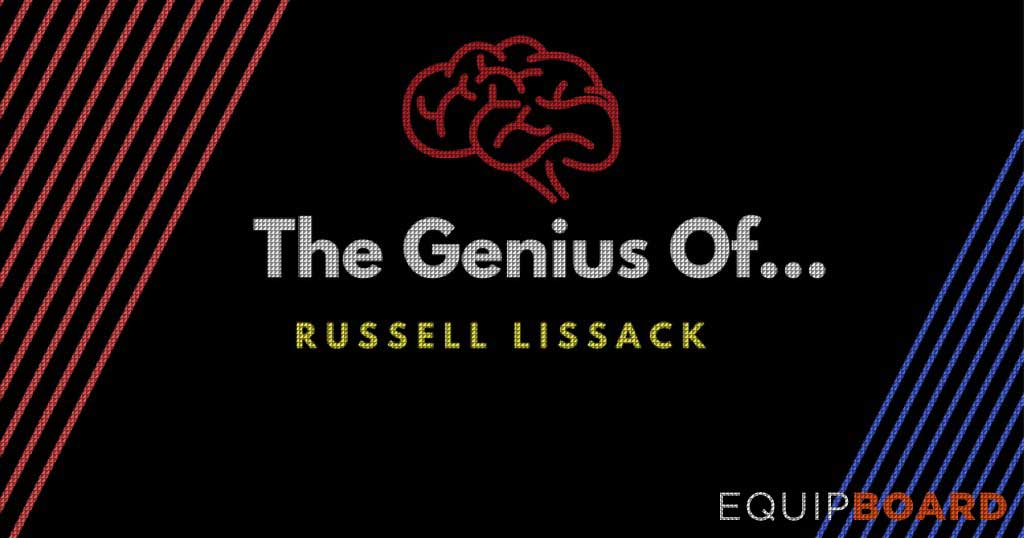 The Genius of Russell Lissack