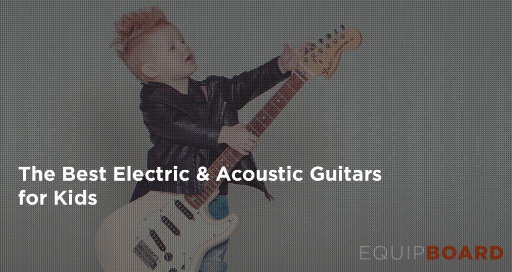 6 Best Kids' Guitars - Ultimate Guide for Parents