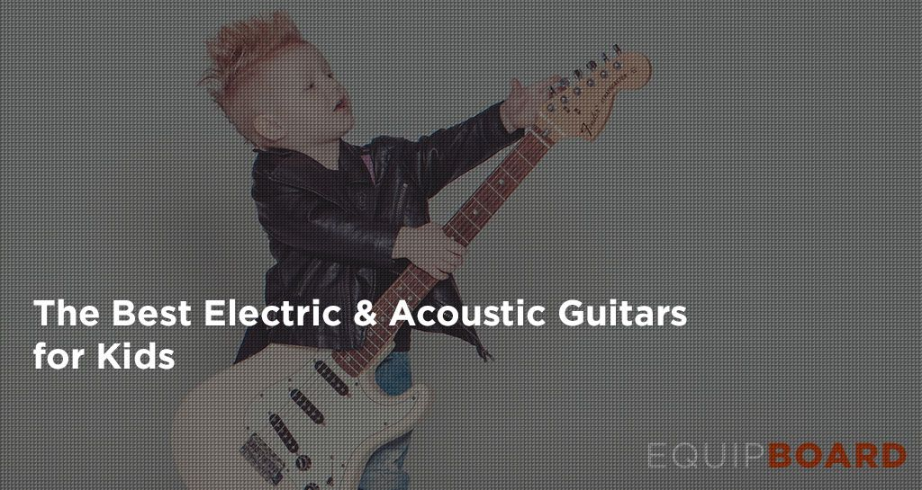Best Kids' Guitars