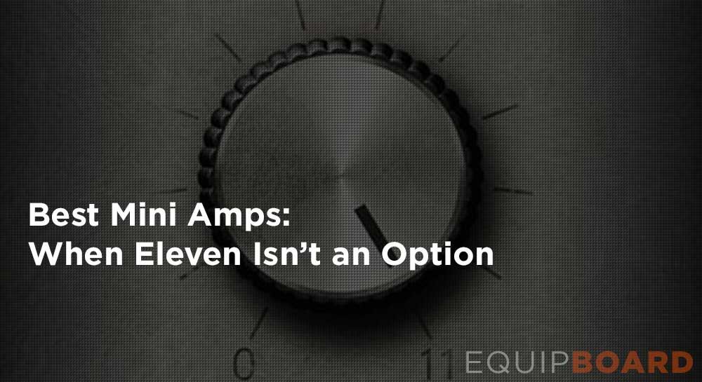 Best Mini Amp