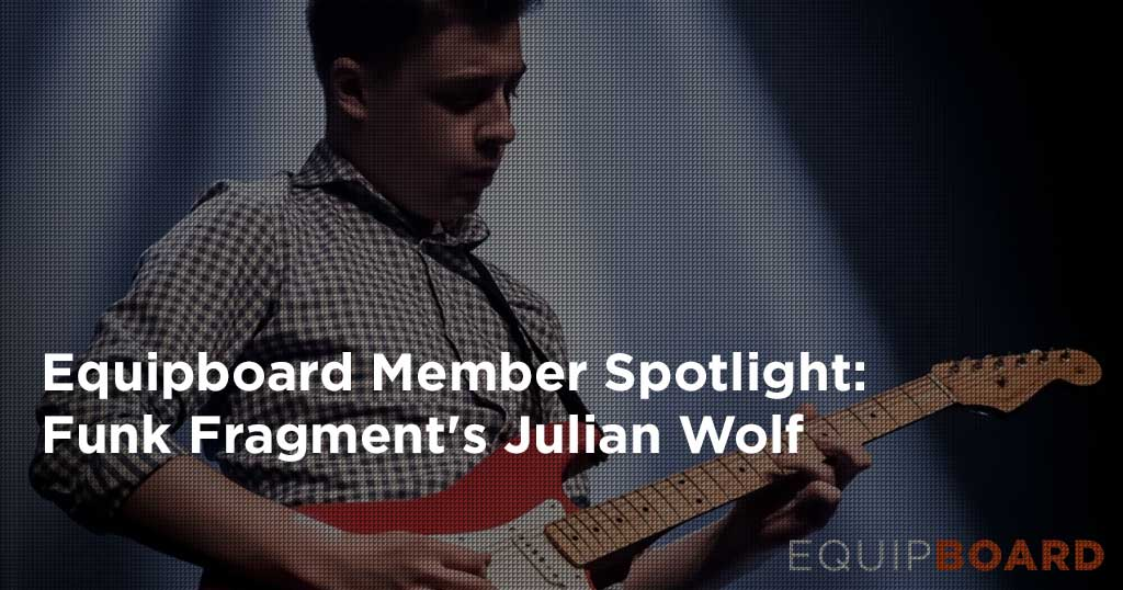 Funk Fragment's Julian Wolf on Gear, Gigs & More