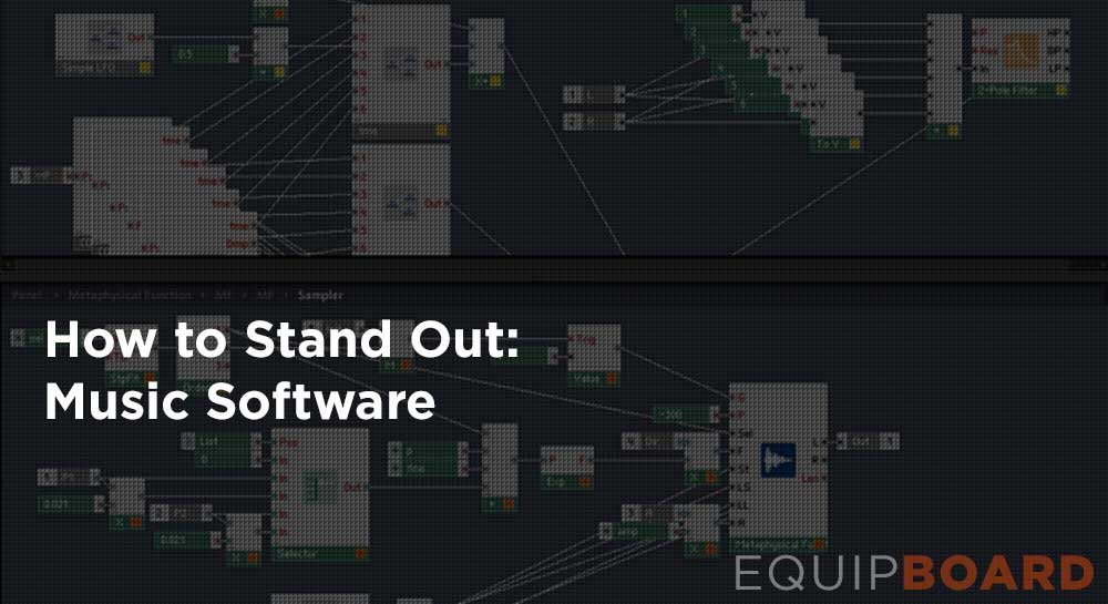 How to Stand Out: Music Software