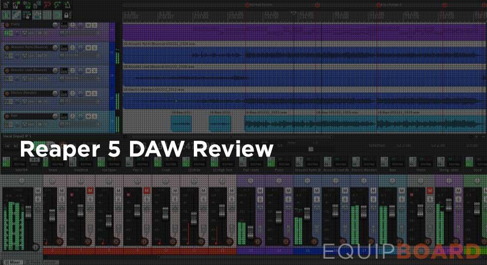 Reaper 5 DAW Review