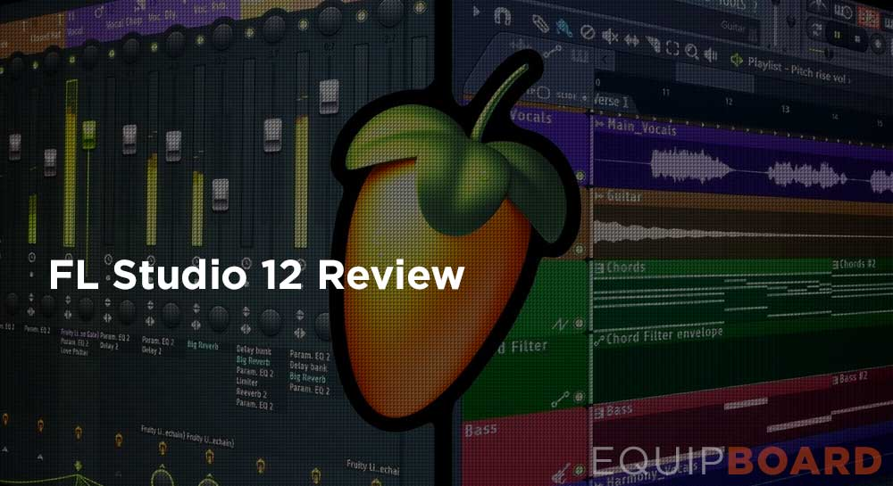 FL Studio 12 Review