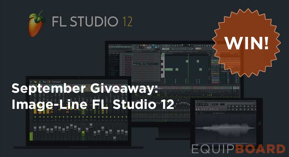 September Giveaway: Image-Line FL Studio 12