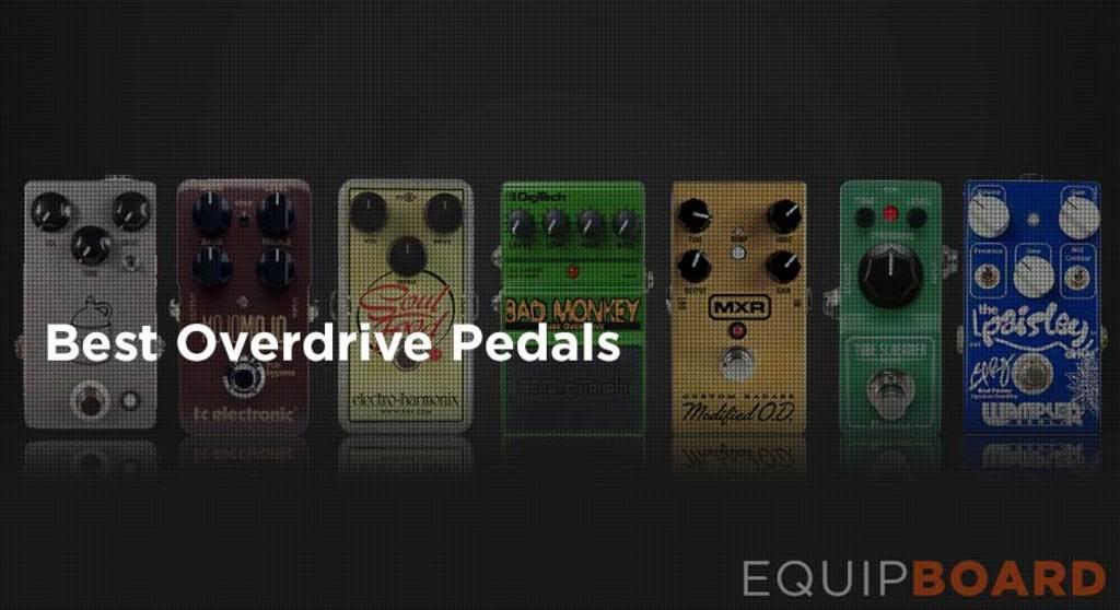 5 best overdrive pedals for guitar equipboard. Black Bedroom Furniture Sets. Home Design Ideas
