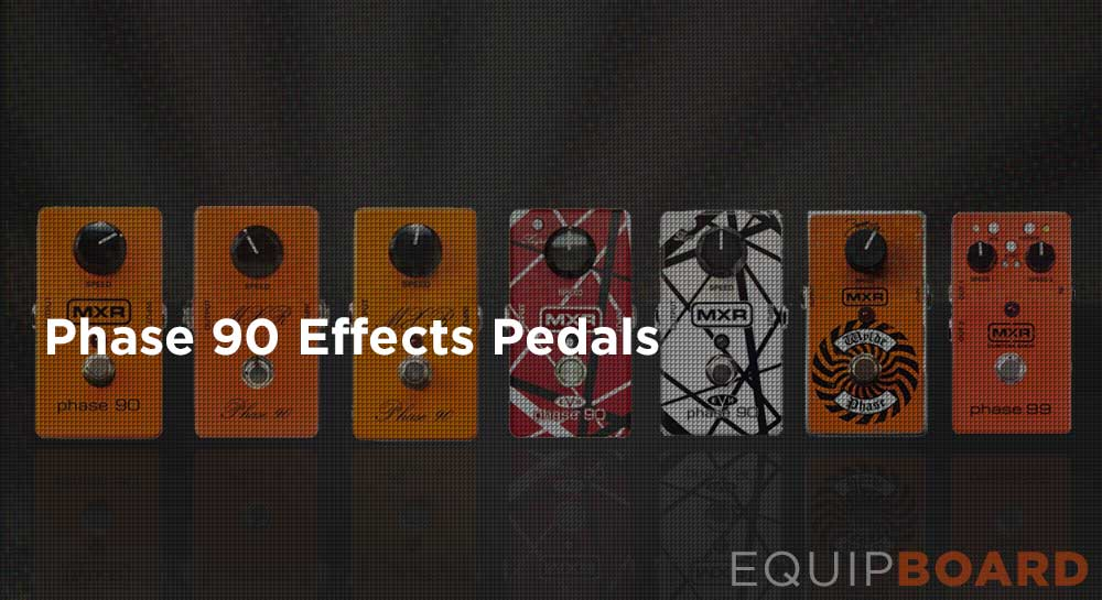 Phase 90 Effect Pedals