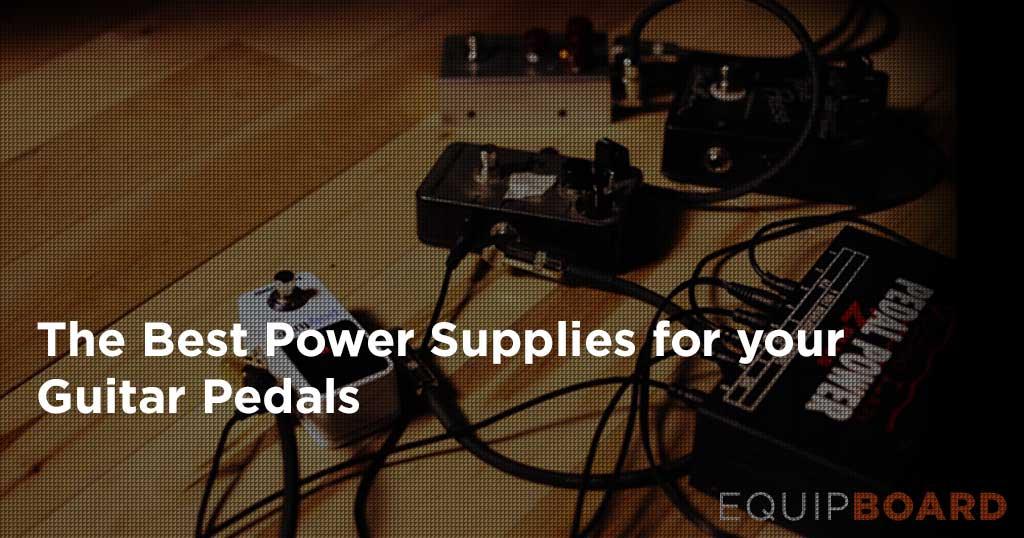 best pedalboard power supply