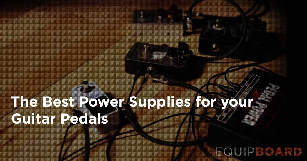 Best Pedalboard Power Supply