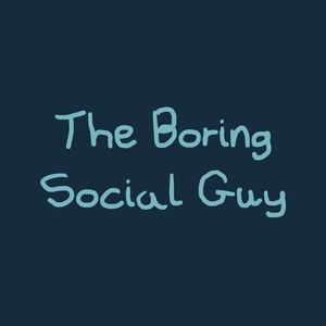 theboringsocialguy